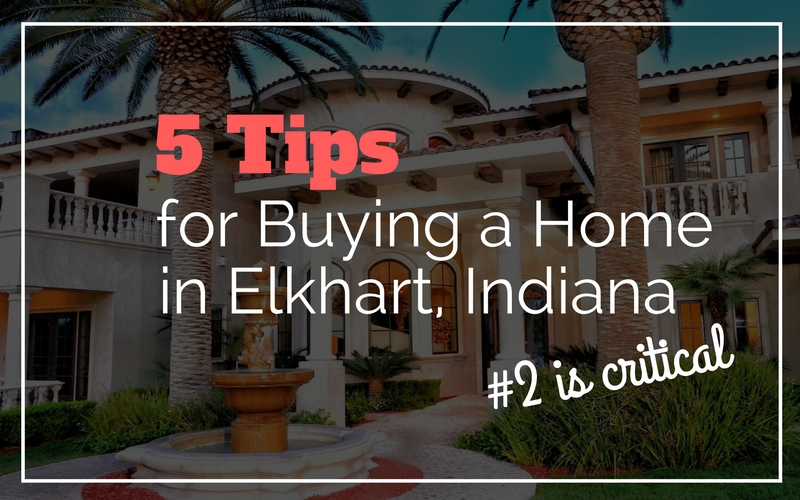 5-home-buying-tips-elkhart-indiana
