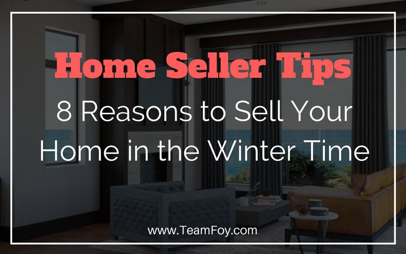 8 reasons to sell your home in the winter
