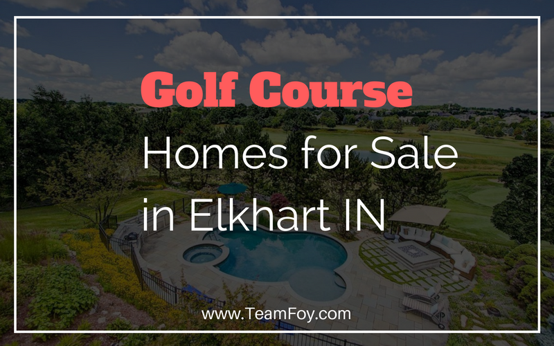 golf course homes for sale in elkhart indiana